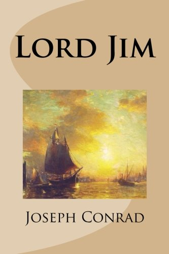 the notions of perfection in the novel lord jim by joseph conrad Focuses on joseph conrad's novel analyzes the notion that the novel victory, by joseph works such as heart of darkness, nostromo and lord jim.