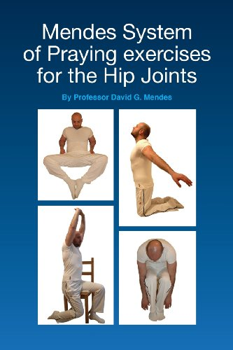 9781481818490: Mendes System of Praying exercises for the Hip Joints