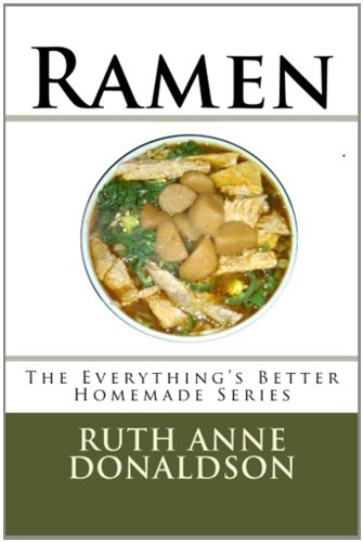 9781481818872: Ramen: Volume 1 (Everything's Better Homemade)