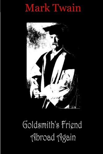 9781481819107: Goldsmith's Friend Abroad Again