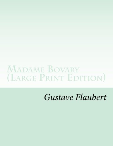 9781481820073: Madame Bovary (Large Print Edition)