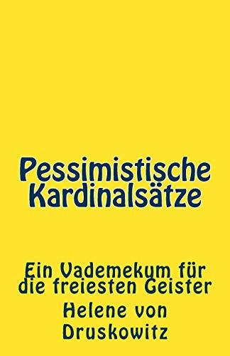 9781481821599: Pessimistische Kardinalsätze: Ein Vademekum für die freiesten Geister