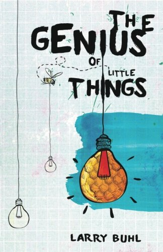 9781481822022: The Genius of Little Things