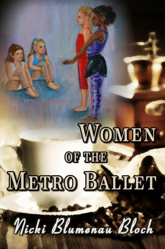 9781481822169: Women Of The Metro Ballet