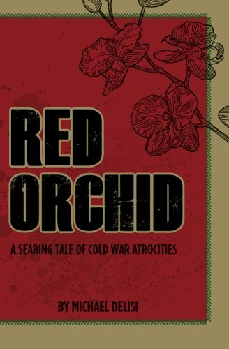 9781481822558: Red Orchid: A searing tale of Cold War atrocities