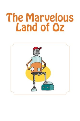 9781481822893: The Marvelous Land of Oz