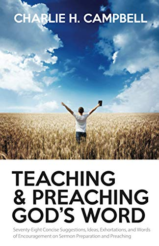 9781481823890: Teaching and Preaching God's Word