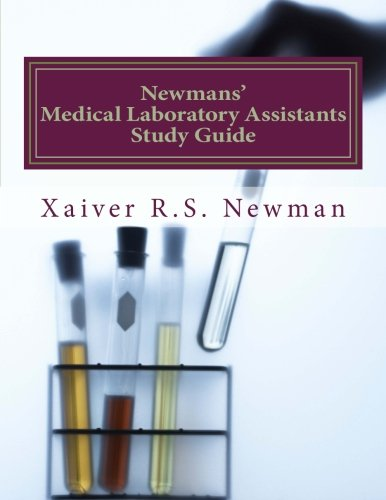 9781481825344: Newmans' Medical Laboratory Assistants Study Guide: A Laboratory Synopsis (Laboratory series)