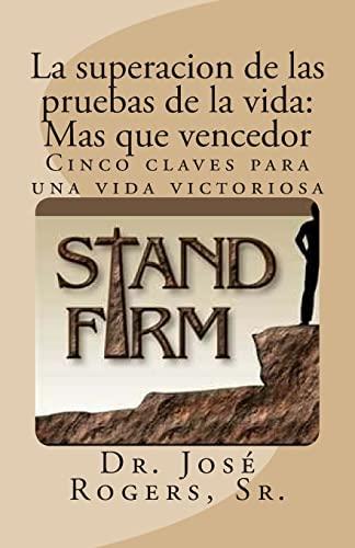 9781481825450: La superacion de las pruebas de la vida: Mas que vencedor: Cinco claves para una vida victoriosa (Spanish Edition)