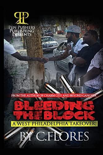 9781481825634: Bleeding The Block: A West Philadelphia Takeover (Volume 1)
