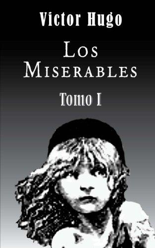 9781481827157: Los miserables (Tomo 1) (Volume 1) (Spanish Edition)
