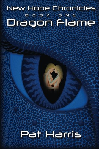 9781481827423: New Hope Chronicles Book One: Dragon Flame