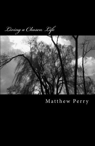 9781481828574: Living a Chosen Life