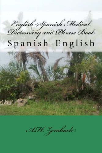 9781481830249: English-Spanish Medical Dictionary and Phrase Book: Spanish-English