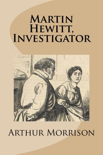 9781481830904: Martin Hewitt, Investigator