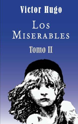 Los Miserables: Hugo, Victor