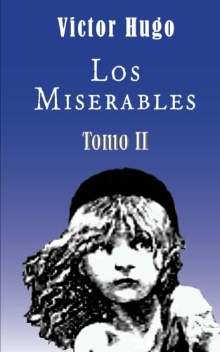9781481831925: Los miserables (Tomo 2) (Spanish Edition)