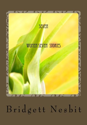 9781481833295: 7 women seven stories: Powerful and controversial women in the bible narrated for modern times