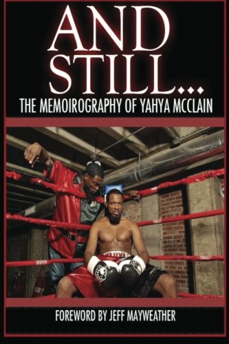 9781481833370: And Still...: The Memoirography of Yahya McClain