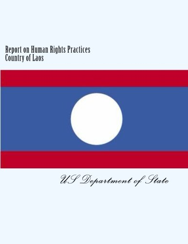 9781481833585: Report on Human Rights Practices Country of Laos