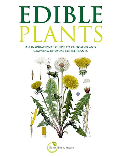 9781481834964: Edible Plants (B&W version): An inspirational guide to choosing and growing unusual edible plants