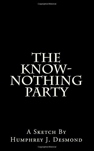 9781481835411: The Know-Nothing Party