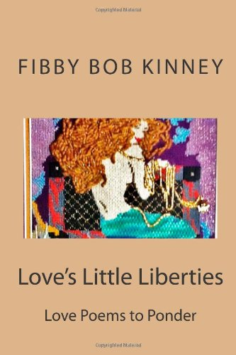 9781481836227: Love's Little Liberties: Love Poems to my Wife