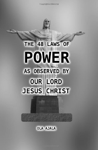 9781481837897: The 48 Laws of Power as Observed by Our Lord Jesus Christ