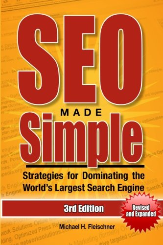 9781481838061: SEO Made Simple (Third Edition): Strategies for Dominating the World's Largest Search Engine