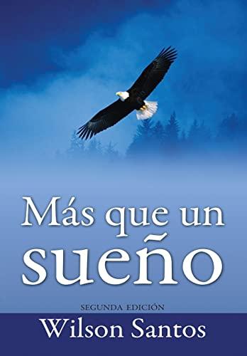 9781481838467: Mas que un sueno (Spanish Edition)