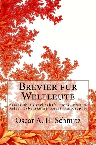 9781481842785: Brevier fur Weltleute: Essays über Gesellschaft, Mode, Frauen, Reisen Lebenskunst, Kunst, Philosophie (German Edition)