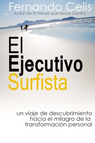 9781481843089: El Ejecutivo Surfista (Spanish Edition)