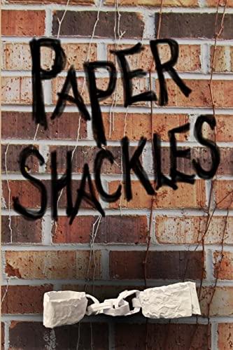 9781481843300: Paper Shackles
