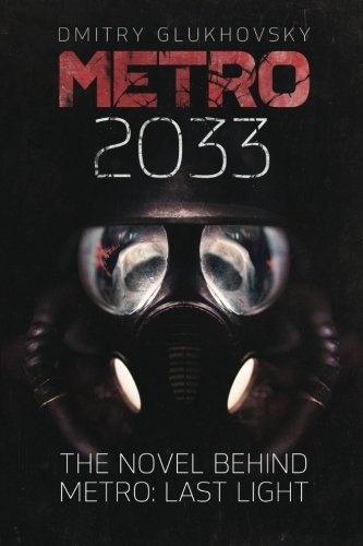 9781481845700: Metro 2033: First U.S. English edition (METRO by Dmitry Glukhovsky)
