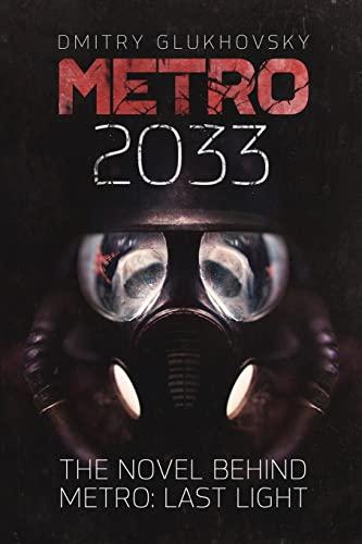 9781481845700: Metro 2033: First U.S. English edition (METRO by Dmitry Glukhovsky)