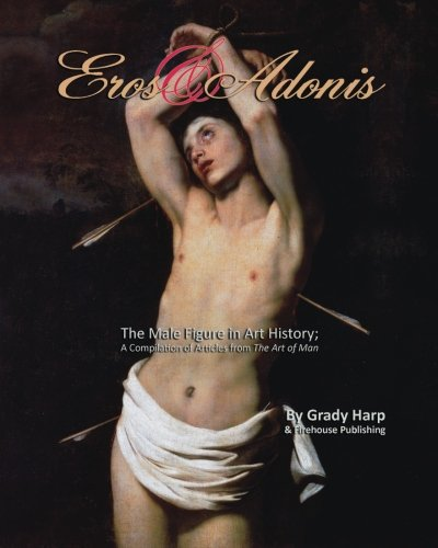 9781481845755: Eros & Adonis: The Male Figure in Art History; A Compilation of Articles from The Art of Man