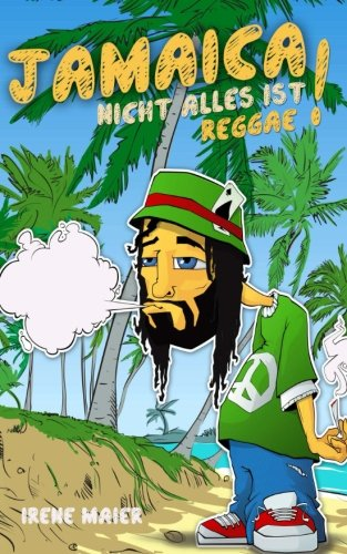 9781481847872: Jamaica - NICHT ALLES IST REGGAE!