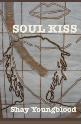 Soul Kiss: Youngblood, Shay