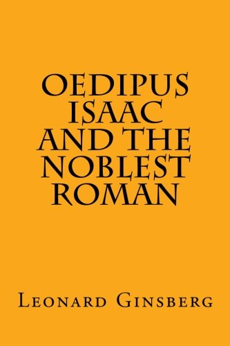 9781481848398: Oedipus, Isaac, and the Noblest Roman