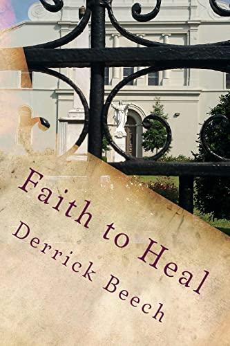 9781481851725: Faith to Heal