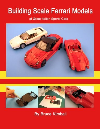 9781481852265: Building Scale Ferrari Models: of Great Italian Sports Cars