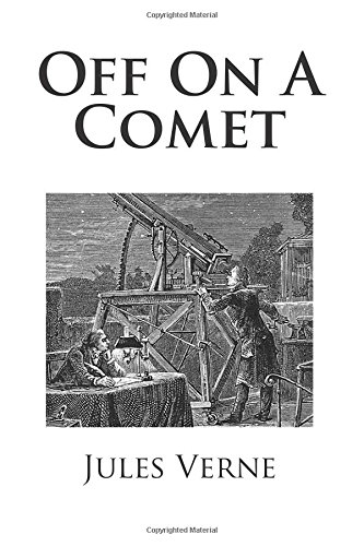 9781481853538: Off On A Comet