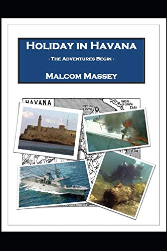 9781481856751: Holiday in Havana - The Adventures Begin (The Martin Culver Series) (Volume 1)