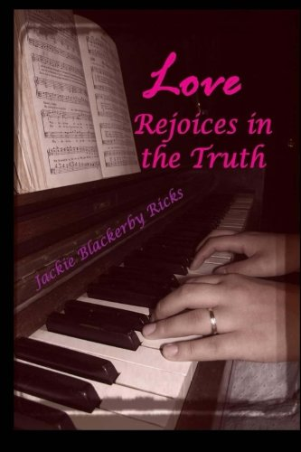 9781481857543: Love Rejoices in the Truth (Chance on Love)