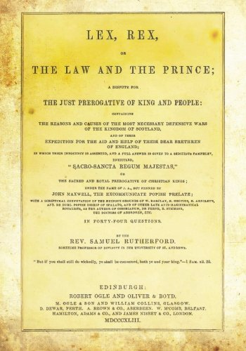 9781481857581: Lex, Rex, Or The Law And The Prince: A Dispute For The Just Prerogative Of King And People