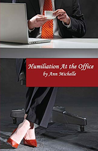 9781481858243: Humiliation At The Office