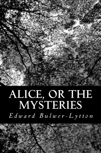9781481860178: Alice, or The Mysteries