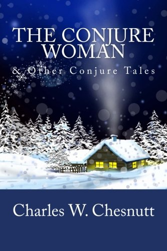 9781481862073: The Conjure Woman & Other Conjure Tales