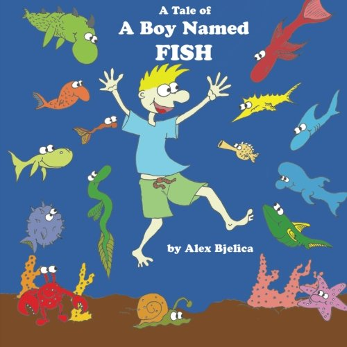 9781481863698: A Tale Of A Boy Named Fish