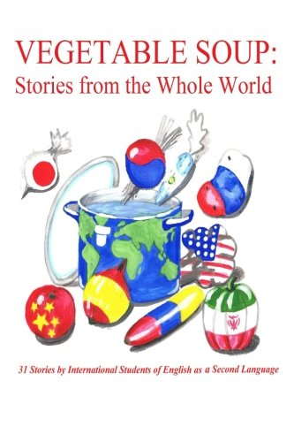 9781481864893: Vegetable Soup: Stories from the Whole World